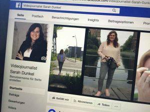"""Social Media Marketing: Die Unternehmensseite """"Videojournalist Sarah Dunkel"""" bei Facebook. Copyright by Sarah Dunkel"""